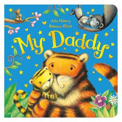 My Daddy by Julia Hubery