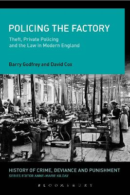 Policing the Factory by Barry Godfrey