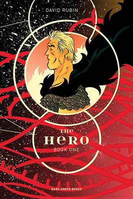 The Hero Book One by David Rubin
