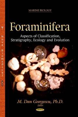 Foraminifera by M. Dan Georgescu