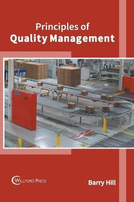 Principles of Quality Management by Barry Hill