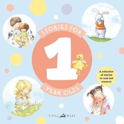 Stories for One Year Olds by Janet A. Holmes