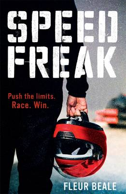 Speed Freak by Fleur Beale