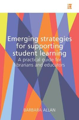 Emerging Strategies for Supporting Student Learning by Barbara Allan
