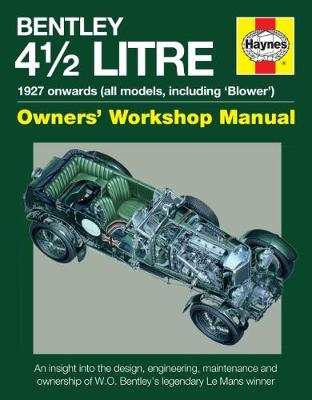 4.5-litre Bentley Owners' Workshop Manual by Ian Wagstaff