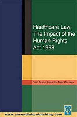 Healthcare Law by Austen Garwood-Gowers