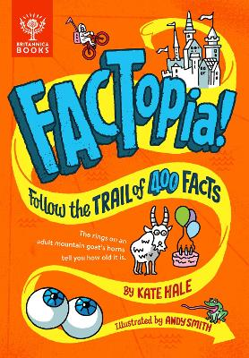 FACTopia!: Follow the Trail of 400 Facts by Kate Hale