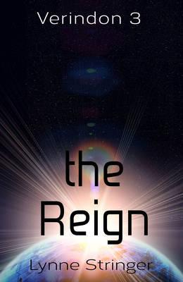 The Reign by Lynne Stringer