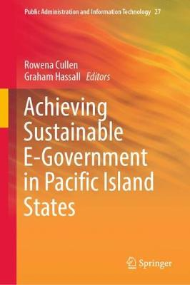 Achieving Sustainable E-Government in Pacific Island States by Graham Hassall