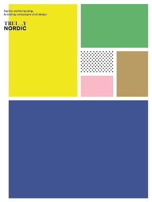 Truly Nordic by Viction Workshop