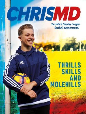Thrills, Skills and Molehills book