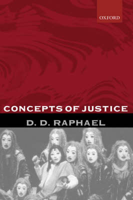 Concepts of Justice by D. D. Raphael