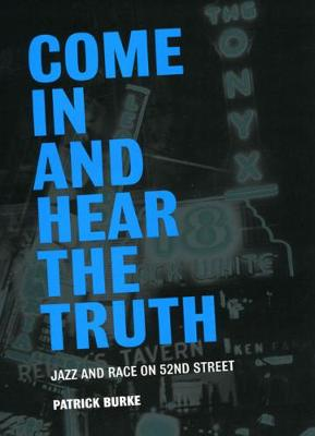 Come in and Hear the Truth by Patrick Burke