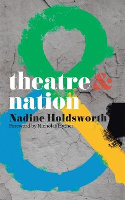 Theatre and Nation by Nicholas Hytner