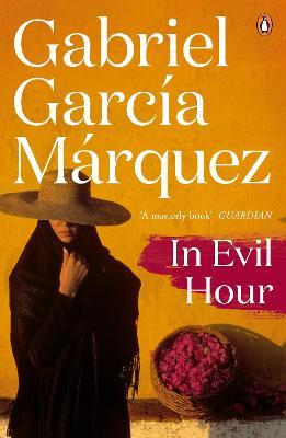 In Evil Hour by Gabriel Garcia Marquez