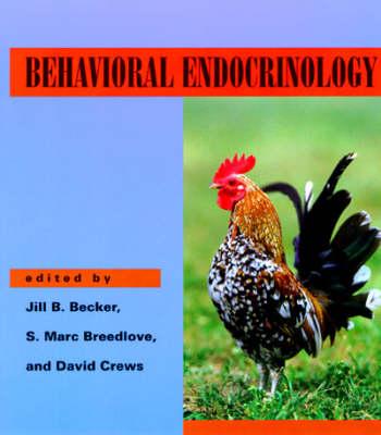 Behavioral Endocrinology by Jill B. Becker