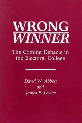 Wrong Winner by David W. Abbott