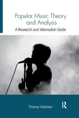 Popular Music Theory and Analysis: A Research and Information Guide book