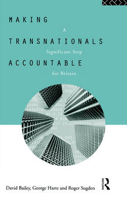 Making Transnationals Accountable by David Bailey