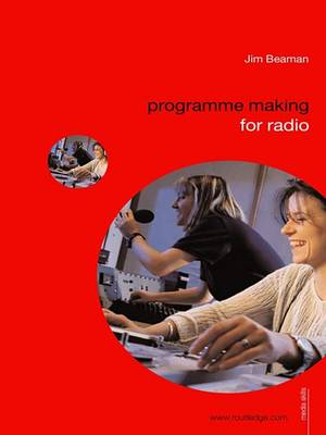 Programme Making for Radio book