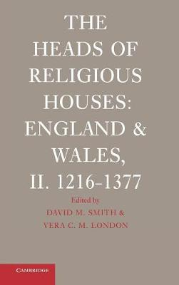 The The Heads of Religious Houses by David M. Smith