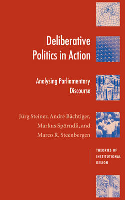 Deliberative Politics in Action book
