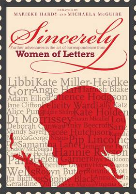 Sincerely: Women Of Letters by Michaela McGuire