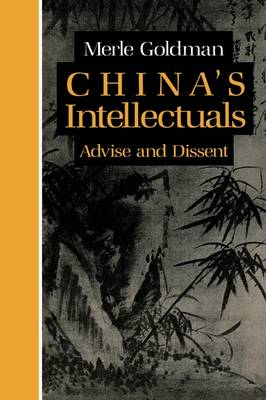 China's Intellectuals by Merle Goldman