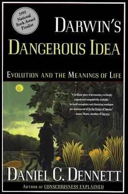 Darwin's Dangerous Idea by Daniel Clement Dennett