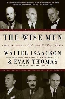 The Wise Men by Walter Isaacson