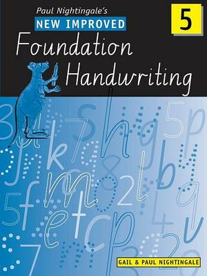 New Improved Foundation Handwriting NSW Year 5 by Gail And Paul Nightingale