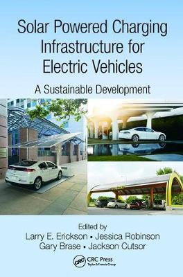 Solar Powered Charging Infrastructure for Electric Vehicles book