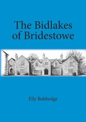 The The Bidlakes of Bridestowe by
