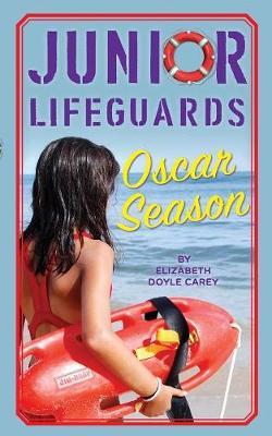 Oscar Season by Elizabeth Doyle Carey