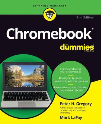 Chromebook For Dummies by Peter H. Gregory
