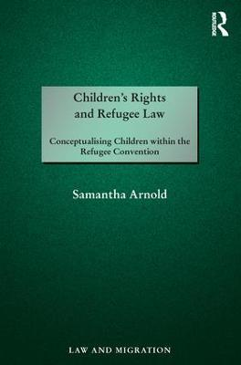 Children's Rights and Refugee Law book