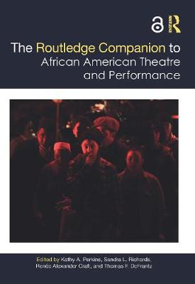 The Routledge Companion to African American Theatre and Performance book