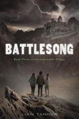 Battlesong by Lian Tanner