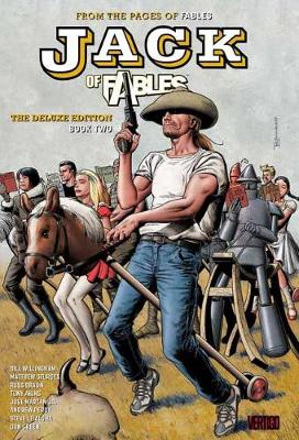 Jack Of Fables The Deluxe Edition Book Two by Bill Willingham