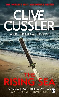 The Rising Sea: NUMA Files #15 by Clive Cussler