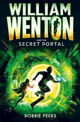 William Wenton and the Secret Portal by Author Bobbie Peers