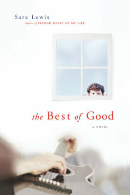 The Best of Good by Sara Lewis