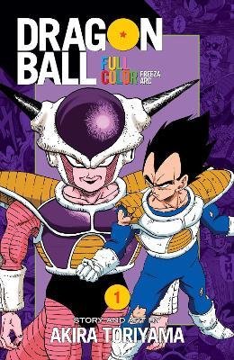 Dragon Ball Full Color Freeza Arc, Vol. 1 by Akira Toriyama