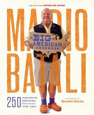 Mario Batali - Big American Cookbook by Mario Batali