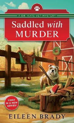 Saddled with Murder by Eileen Brady