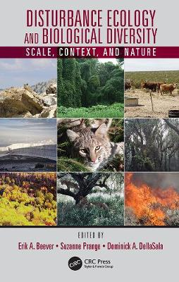 Disturbance Ecology and Biological Diversity: Scale, Context, and Nature book