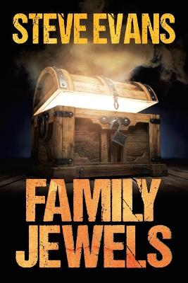 Family Jewels by Steve Evans