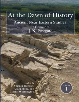 At the Dawn of History by Martin Worthington