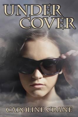 Under Cover by Caroline Crane