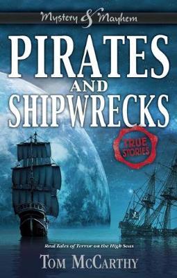 Pirates and Shipwrecks by Tom McCarthy